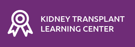 Visit the Kidney Tranpslant Learning Center